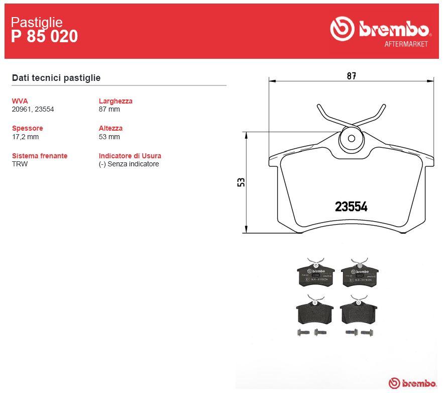 8PA PASTIGLIE POSTERIORI BREMBO P85073 AUDI A3 SPORTBACK 2.0 TDI 120 KW 2007