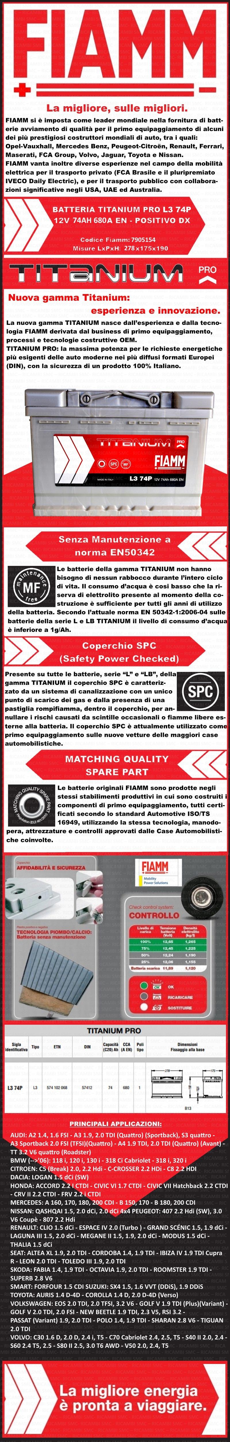 Batteria auto fiamm 7905154 12v 74ah 680a ricambi auto smc for Smc ricambi auto